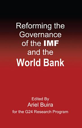 Reforming the Governance of the IMF and the World Bank PDF