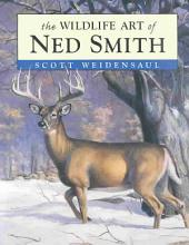 The Wildlife Art of Ned Smith PDF