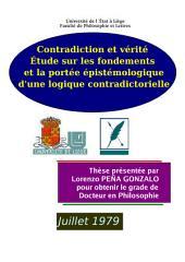 Contradiction et Vérité: Etude sur les Fondements et la Portée Epistemologique d'une Logique Contradictorielle