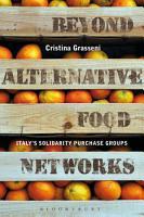 Beyond Alternative Food Networks PDF