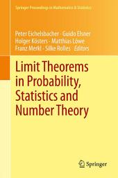 Limit Theorems in Probability, Statistics and Number Theory: In Honor of Friedrich Götze