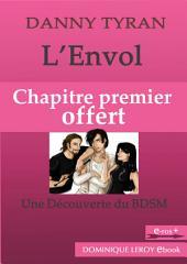 L'ENVOL, Chapitre premier offert (eBook): Une découverte du BDSM