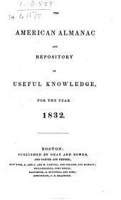 The American Almanac and Repository of Useful Knowledge for the Year ..
