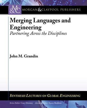 Merging Languages and Engineering