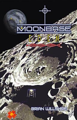 Moonbase Eden