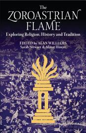 The Zoroastrian Flame PDF