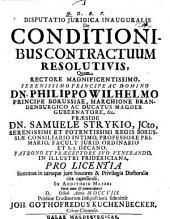 Diss. iur. inaug. de conditionibus contractuum resolutivis