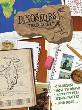 Dinosaurs Field Guide