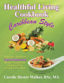 Healthful Living Cookbook
