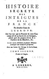 Histoire secrète des intrigues de la France en diverses cours de l'Europe: Volume2