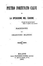 Pietro Fortunato Calvi e la spedizione nel Cadore: racconto