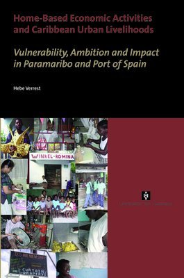 Home based Economic Activities and Caribbean Urban Livelihoods
