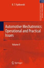 Automotive Mechatronics: Operational and Practical Issues: Volume 2