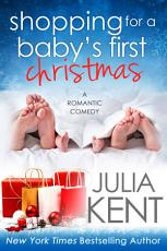 Shopping for a Baby's First Christmas (Shopping #15) (Romantic Comedy)