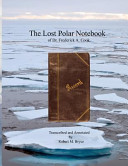 The Lost Polar Notebook of Dr. Frederick A. Cook
