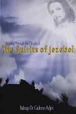 Breaking Through the Clouds of the Spirits of Jezebel