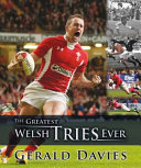 The Greatest Welsh Tries Ever