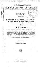 Par Collection of Checks: Hearing Before ... on H.R. 12379 ... , May 4, 1920