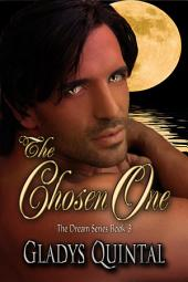 The Chosen One: Book 3 in The Dream Series