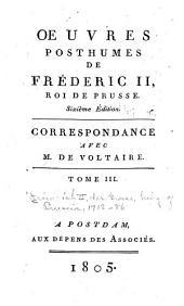 Oeuvres primitives de Fréderic II, roi de Prusse; ou, Collection des ouvrages qu'il publia pendant son règne: Volumes18à19
