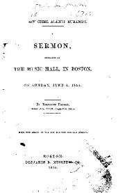SERMON, PREACHED AT THE MUSIC HALL IN BOSTON, ON SUNDAY, JUNE 4, 1854