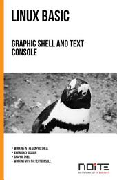 Graphic shell and text console: Linux Basic. AL1-022