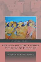 Law and Authority under the Guise of the Good PDF