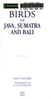 A Photographic Guide to Birds of Java  Sumatra and Bali PDF