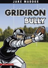 Jake Maddox: Gridiron Bully