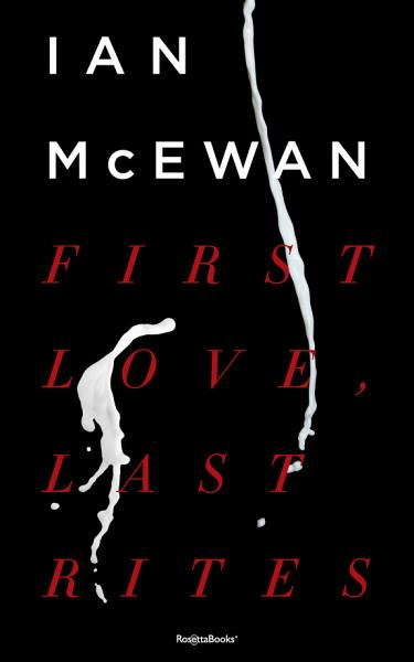 Download First Love  Last Rites Book