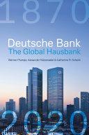Deutsche Bank  The Global Hausbank  1870     2020 PDF