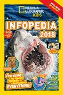National Geographic Kids Infopedia 2018