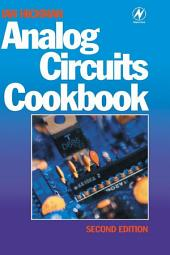 Analog Circuits Cookbook: Edition 2