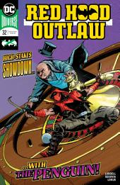 Red Hood: Outlaw (2016-) #32