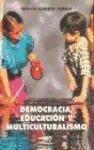 Democracia, educación y multiculturalismo: dilemas de la ciudadanía en un mundo global