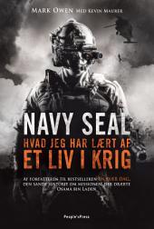 Nay Seal: Hvad jeg har lært af et liv i krig