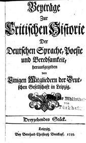 Beyträge zur critischen Historie der deutschen Sprache, Poesie und Beredsamkeit: hrsg. von einigen Mitgliedern der Deutschen Gesellschaft in Leipzig