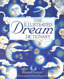 The Illustrated Dream Dictionary PDF
