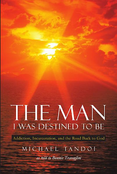 Download The Man I Was Destined to Be Book