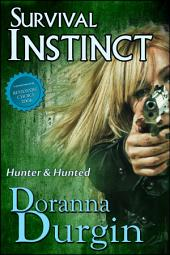 Survival Instinct: The Hunter Agency