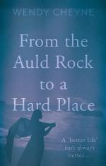 FROM THE AULD ROCK TO A HARD PLACE