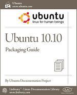 Ubuntu 10.10 Packaging Guide
