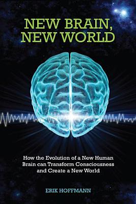 New Brain  New World
