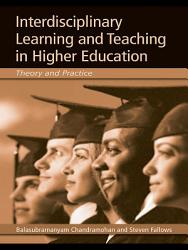 Interdisciplinary Learning and Teaching in Higher Education PDF