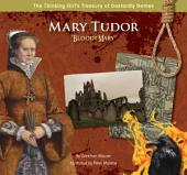 "Mary Tudor ""Bloody Mary"""