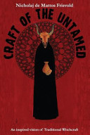 Download Craft of the Untamed  An Inspired Vision of Traditional Witchcraft Book