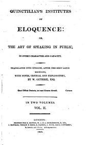 Institutes of Eloquence, Or, The Art of Speaking in Public: In Every Character and Capacity, Volume 2
