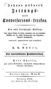 Zeitungs- und Conversations-Lexikon: ein vaterländisches Handwörterbuch. M bis R, Band 3