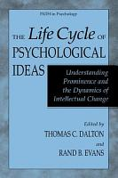 The Life Cycle of Psychological Ideas PDF