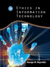 Ethics in Information Technology: Edition 4
